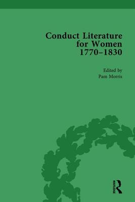 Conduct Literature for Women, Part IV, 1770-1830 vol 5