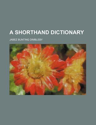 A Shorthand Dictionary