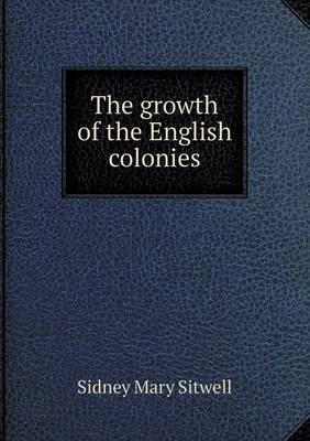 The Growth of the English Colonies