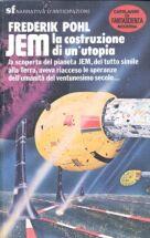 Jem. La costruzione di un'utopia
