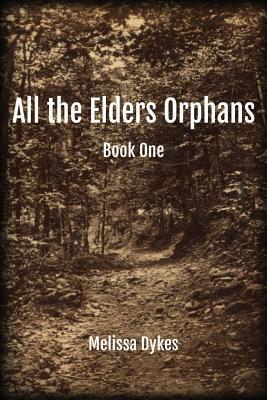All the Elders Orphans