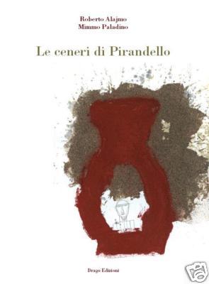 Le ceneri di Pirande...