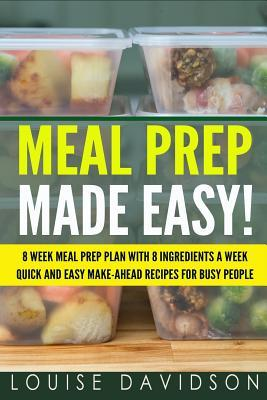 Meal Prep Made Easy!