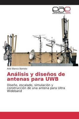 Análisis y diseños de antenas para UWB