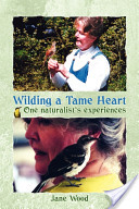 Wilding a Tame Heart