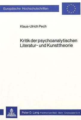 Kritik der psychoanalytischen Literatur- und Kunsttheorie