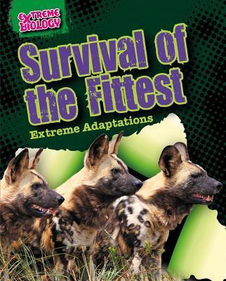 Survival of the Fitt...