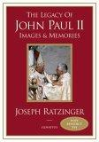 The Legacy of John Paul II