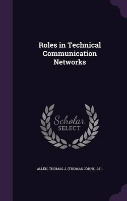 Roles in Technical Communication Networks