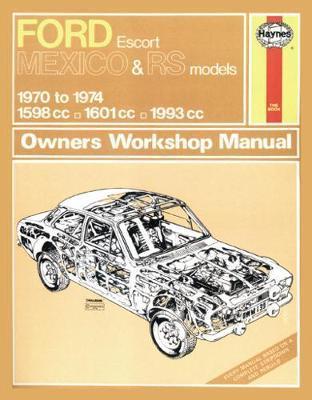 Ford Escort Mk I Mexico, RS 1600 & RS 2000 (70 - 74) Haynes Repair Manual