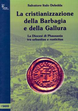 La cristianizzazione della Barbagia e della Gallura