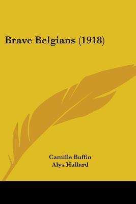 Brave Belgians (1918)