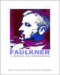 Faulkner, o il gioco dell'apprendista