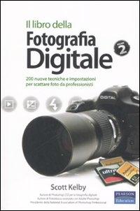 Il libro della fotografia digitale. Vol. 2
