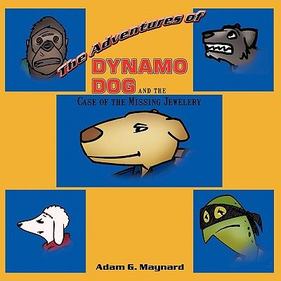The Adventures of Dynamo Dog and the Case of the Missing Jewelery