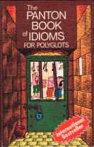 The Panton Book of Idioms for Polyglots