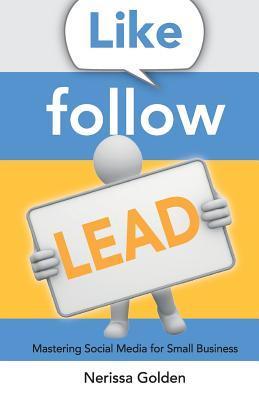 Like. Follow. Lead.