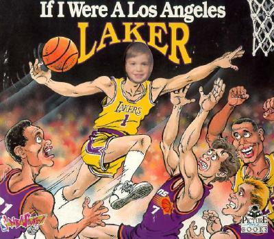 If I Were a Los Angeles Laker