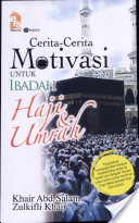 Cerita-cerita Motivasi Untuk Ibadah Haji dan Umrah