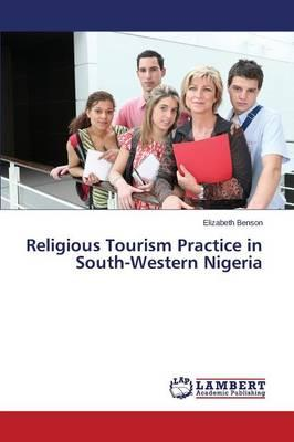 Religious Tourism Practice in South-Western Nigeria