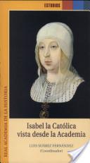Isabel la Católica vista desde la Academia