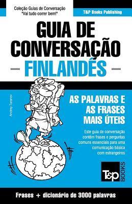 Guia de Conversação Português-Finlandês e vocabulário temático 3000 palavras