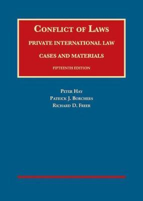 Conflict of Laws, Private International Law, Cases and Materials