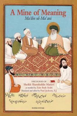 A Mine of Meaning / Ma'din ul-Ma'ani