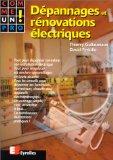 Dépannages et rénovations électriques comme un pro !