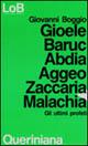 Gioele, Baruc, Abdia, Aggeo, Zaccaria, Malachia