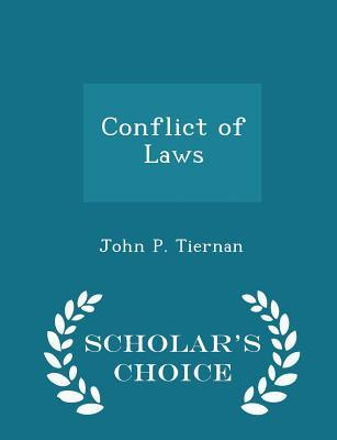Conflict of Laws - Scholar's Choice Edition