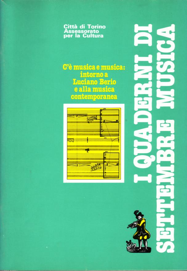 C'è musica e musica: intorno a Luciano Berio e alla musica contemporanea