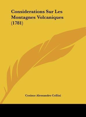 Considerations Sur Les Montagnes Volcaniques (1781)