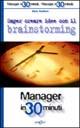 Saper creare idee con il brainstorming