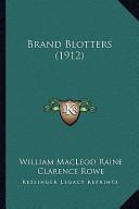 Brand Blotters (1912...