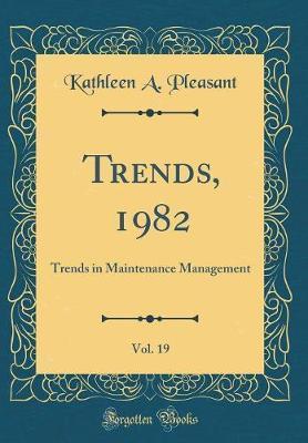 Trends, 1982, Vol. 19
