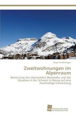 Zweitwohnungen im Alpenraum