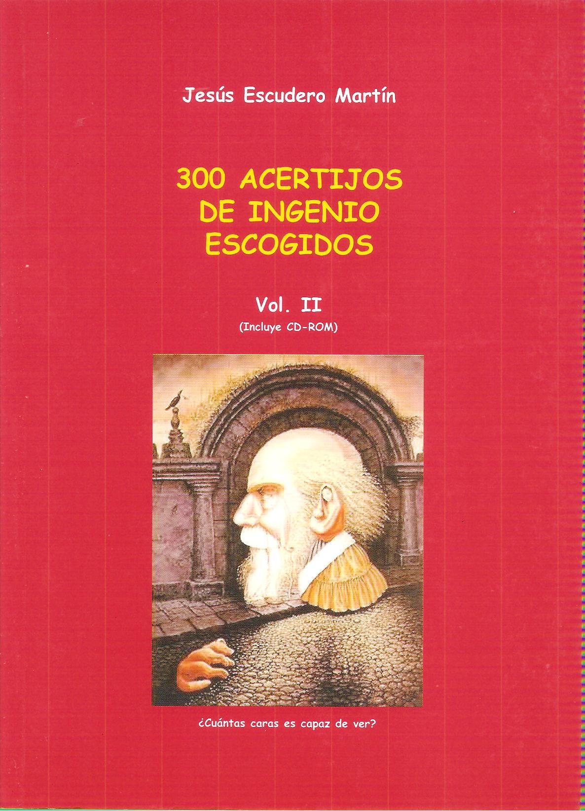 300 acertijos de ingenio escogidos, Vol.2