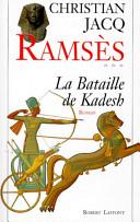 Ramsès - T3 - La bataille de Kadesh