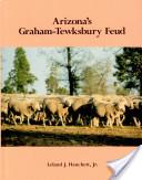 Arizona's Graham-Tewksbury Feud