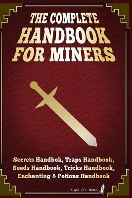 The Complete Handbook Collection for Miners