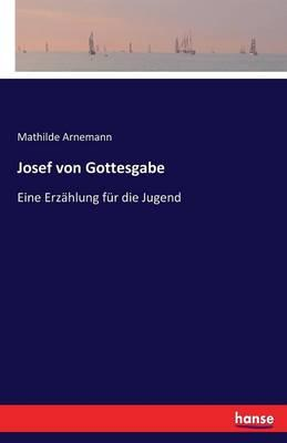 Josef von Gottesgabe