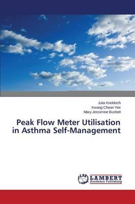 Peak Flow Meter Utilisation in Asthma Self-Management