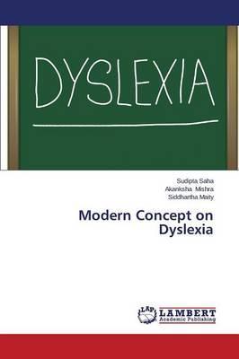 Modern Concept on Dyslexia