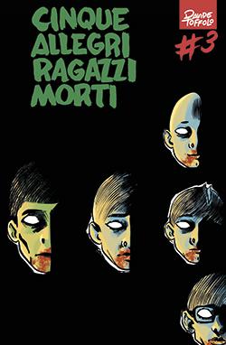 Cinque allegri ragazzi morti #3