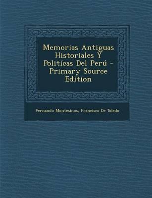 Memorias Antiguas Historiales y Politicas del Peru