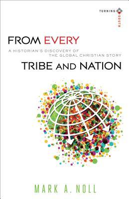 From Every Tribe and Nation