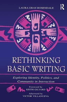 Rethinking Basic Writing