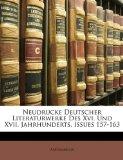 Neudrucke Deutscher Literaturwerke Des Xvi und Xvii Jahrhunderts, Issues 157-163