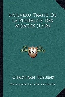 Nouveau Traite de La Pluralite Des Mondes (1718)